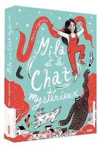 Marie Leymarie - Mila et le chat mystérieux.