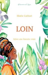 Marie Liebart - Loin.