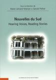Marie Liénard-Yeterian et Gérald Préher - Nouvelles du Sud - Hearing Voices, Reading Stories.