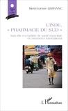 """Marie-Liesse Lefranc - L'Inde, """"pharmacie du Sud"""" - Son rôle en matière de santé mondiale et commerce international."""