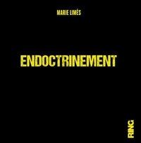 Marie Limès - Endoctrinement.