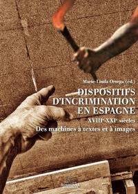 Dispositifs dincrimination en Espagne (XVIIIe-XXIe siècles) - Des machines à textes et à images.pdf