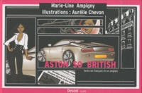 Marie-Line Ampigny et Aurélie Chevon - Aston so british.