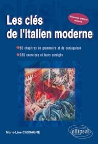 Deedr.fr Les clés de l'italien moderne - 85 chapitres de grammaire et de conjugaison, 285 exercices et leurs corrigés Image