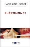 Marie-Line MUSSET - Phéromones.