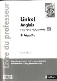 Marie-Line Périllat-Mercerot - Anglais 3e Prépa-Pro Links! - Livre du professeur.