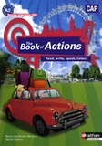 Marie-Line Périllat-Mercerot et Patrick Santoro - Anglais CAP The Book of Actions - A2 programme 2009.