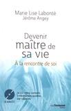 Marie-Lise Labonté - Devenir maître de sa vie - A la rencontre de soi. 1 CD audio