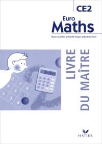 Marie-Lise Peltier et Danielle Vergnes - Euro Maths CE2 - Livre du maître.