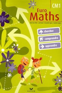 Marie-Lise Peltier et Joël Briand - Euro Maths CM1.