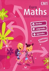 Marie-Lise Peltier et Joël Briand - Euro Maths CM1 - Avec un Aide-Mémoire.