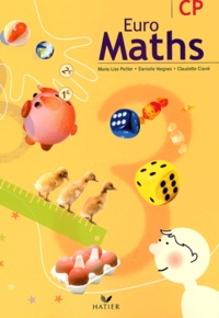 Marie-Lise Peltier et Danielle Vergnes - Euro Maths CP.