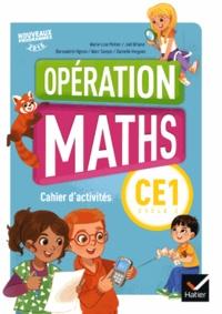 Marie-Lise Peltier et Joël Briand - Mathématiques CE1 Cycle 2 Opération maths - Cahier d'activités.