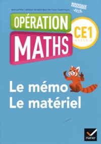 Marie-Lise Peltier et Joël Briand - Mathématiques CE1 Cycle 2 Opération Maths - Le mémo/Le matériel.
