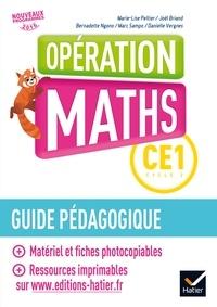 Marie-Lise Peltier et Joël Briand - Mathématiques CE1 Opération Maths - Guide pédagogique.