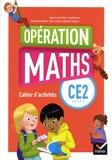 Marie-Lise Peltier et Joël Briand - Mathématiques CE2 Cycle 2 Opération Maths - Cahier d'activités.