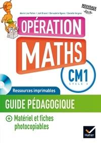Marie-Lise Peltier et Joël Briand - Mathématiques CM1 Cycle 3 Opération Maths - Guide pédagogique. 1 Cédérom