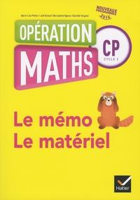 Marie-Lise Peltier et Joël Briand - Opération maths CP cycle 2 - Le mémo, le matériel.