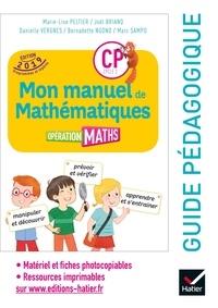 Marie-Lise Peltier et Joël Briand - Opération Maths CP cycle 2 - Guide pédagogique.