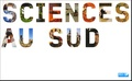 Marie-Lise Sabrié - Sciences au Sud.