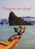 Marie-Lise Trân et Dinh Hoè - Dragon en éveil.