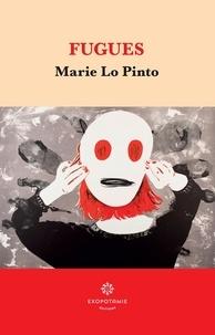 Marie Lo Pinto - Fugues.