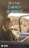 Marie Lopez - Carnet de routes.