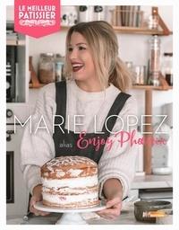 Marie Lopez - Marie Lopez, alias Enjoy Phoenix, mes desserts préférés.