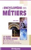 Marie-Lorène Giniès et Samia Haddad - L'encyclopédie des métiers.