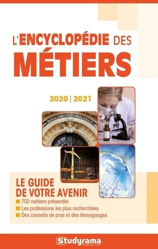 L'encyclopédie des métiers  Edition 2020-2021