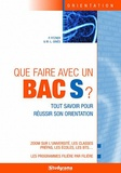 Marie-Lorène Giniès et Pascal Fitzner - Que faire avec un Bac S ?.