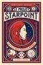 Marie-Lorna Vaconsin - Le Projet Starpoint Tome 1 : La fille aux cheveux rouges.
