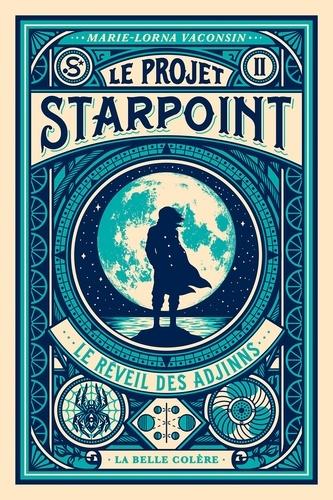 Le Projet Starpoint Tome 2 Le réveil des Adjinns