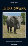 Marie Lory - Le Botswana.
