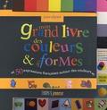 Marie-Lou - Mon grand livre des couleurs & des formes et 50 expressions françaises autour des couleurs.