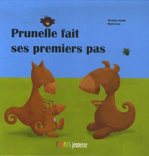 Marie-Lou - Prunelle fait ses premiers pas.