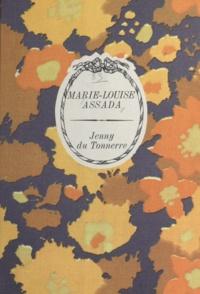 Marie-Louise Assada - Jenny du Tonnerre.