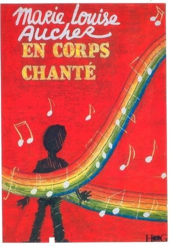 Marie-Louise Aucher - En corps chanté.