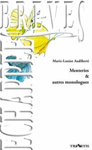 Marie-Louise Audiberti - Menteries & autres monologues.