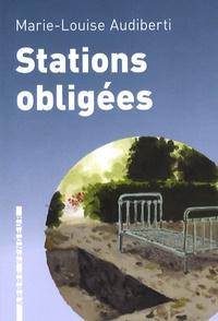 Marie-Louise Audiberti - Stations obligées.