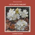 Marie-Louise Aujas - Les plantes parlent.