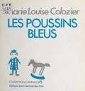 Marie-Louise Colozier - Les poussins bleus.