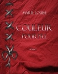 Marie Louise - Couleur Pourpre.