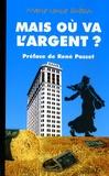 Marie-Louise Duboin - Mais où va l'argent ?.
