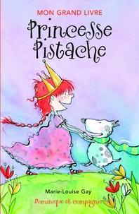 Marie-Louise Gay - Princesse Pistache.