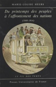 Marie-Louise Heers et Roland Mousnier - Du printemps des peuples à l'affrontement des nations - 1848-1914.