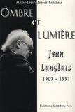 Marie-Louise Jaquet-Langlais - Jean Langlais (1907-1991) - Ombre et lumière.