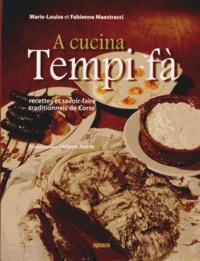 A cucina tempi fà - Recettes et savoir-faire traditionnels de Corse.pdf