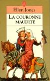 Marie-Louise Navarro et Ellen Jones - La couronne maudite.
