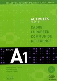 Marie-Louise Parizet et Eliane Grandet - Activités pour le cadre européen commun de référence - Niveau A1.